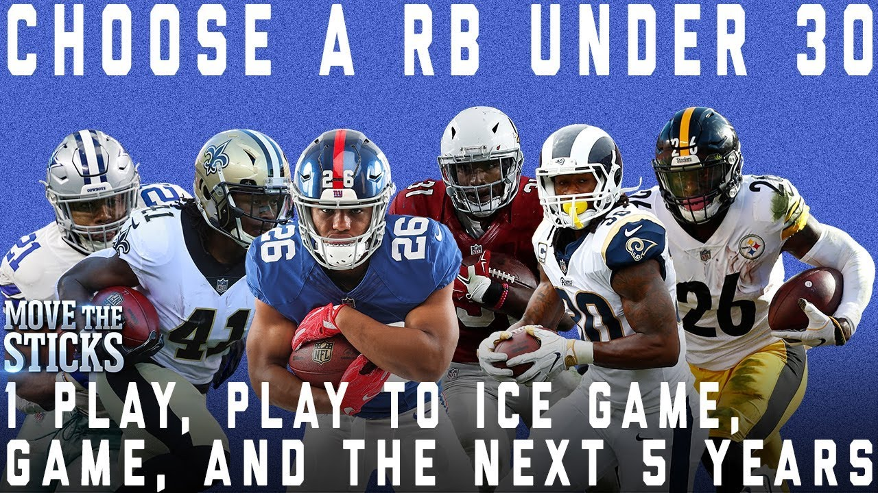 Choose A RB Under 30 for 1 Play, 1 Play to Ice the Game, 1 Game & Next 5 Years (No repeats) | NFL