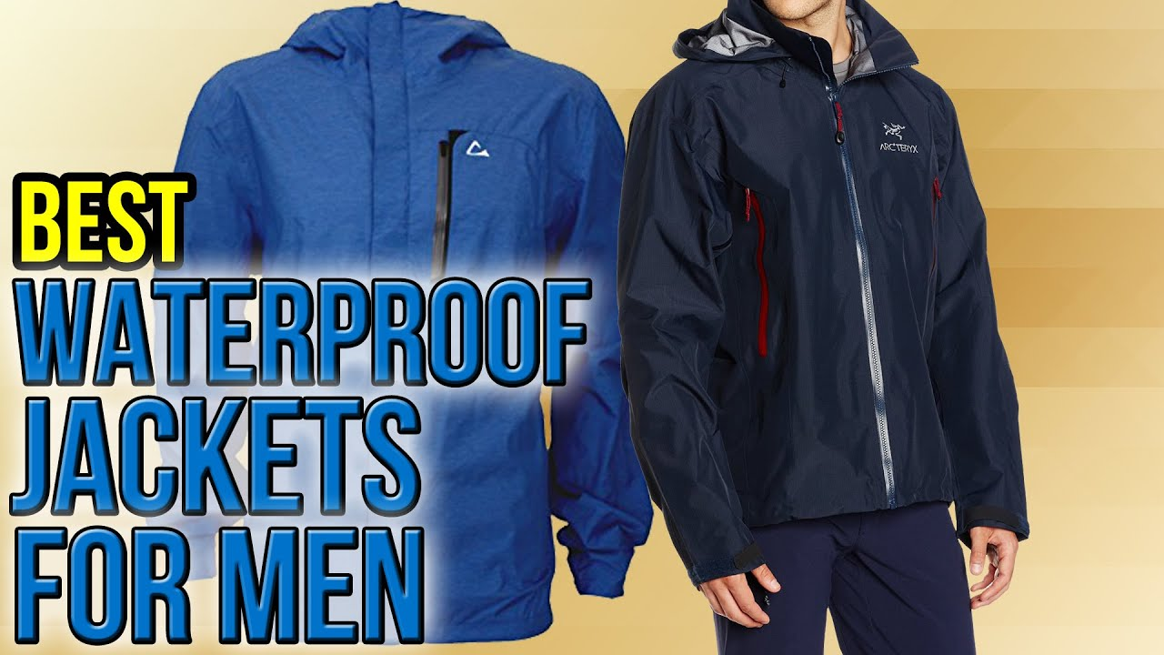 10 Best Waterproof Jackets For Men 2016 - YouTube