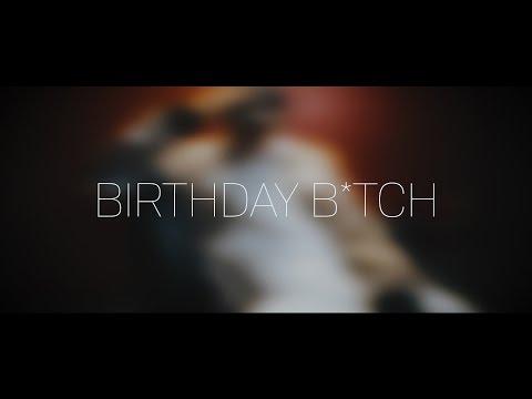 Jonathan Sison | Birthday B*tch