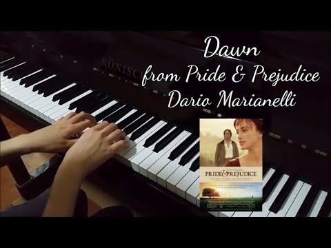 Dawn from «Pride & Prejudice» Dario Marianelli piano