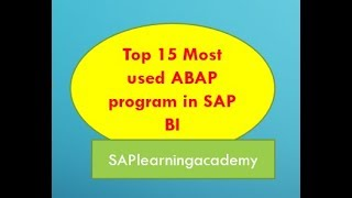 Top 15 most important ABAP program in SAP & their use