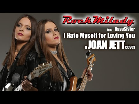 RockMilady - I Hate Myself For Loving You ( a Joan Jett cover) [Official Cover Video]