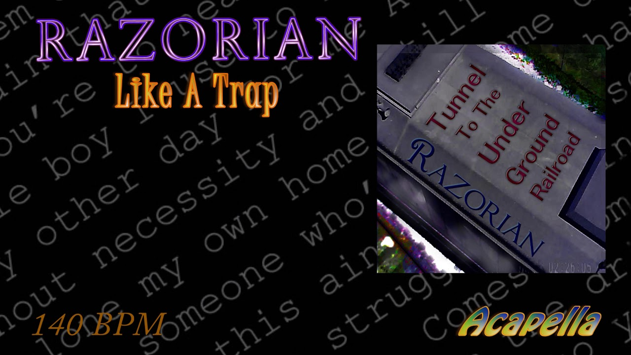 Razorian - Like A Trap ( Acapella )( Vocals Only ) 140 BPM