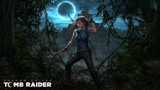 SHADOW OF THE TOMB RAIDER Gameplay Part 3 :The End