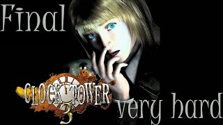 Clock Tower 3 - [Very Hard] Final