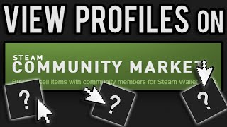 *New* How to View Seller Profiles on The Steam Marketplace