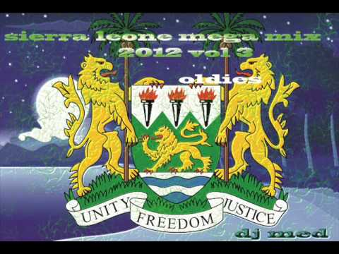 (SIERRA LEONE MUSIC 2012) best of salone mega oldies 2012 by dj med (piornia)