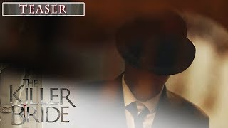 The Killer Bride December 3 2019 Teaser