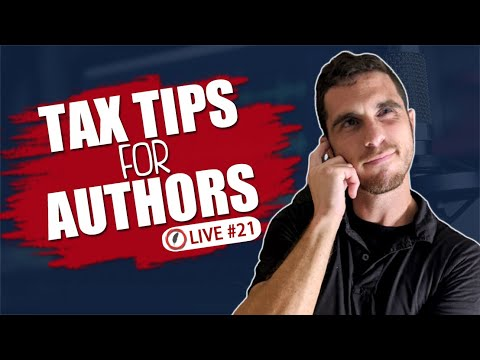 Tax Tips For Authors For Their Self Employment Tax Return: Archangel Ink Live #21
