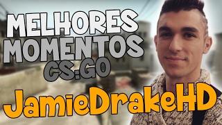 JAMIE DRAKE | MELHORES MOMENTOS - CS:GO