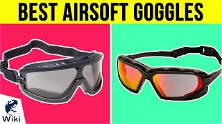 10 Best Airsoft Goggles 2019