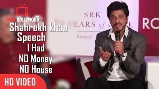I Had No Money And No House | Shahrukh Khan Emotional Speech | SRK 25 Years Of Life