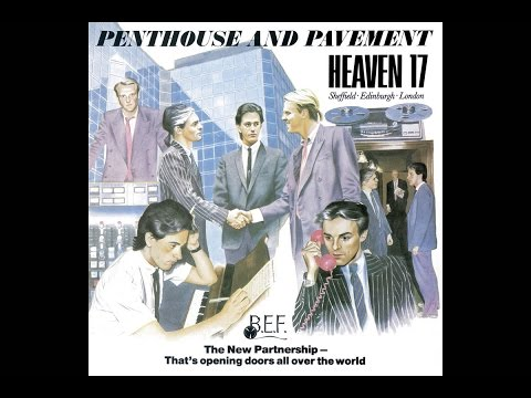 Heaven 17  Penthouse and Pavement 1981 Full Album