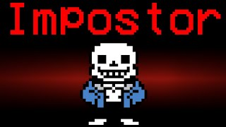 If Sans was the Impostor