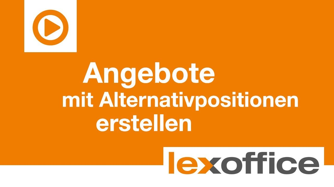 Lexware Lexoffice Tutorial Angebote Mit Alternativpositionen