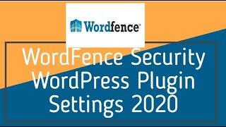 WordFence Security WordPress Plugin Settings 2018