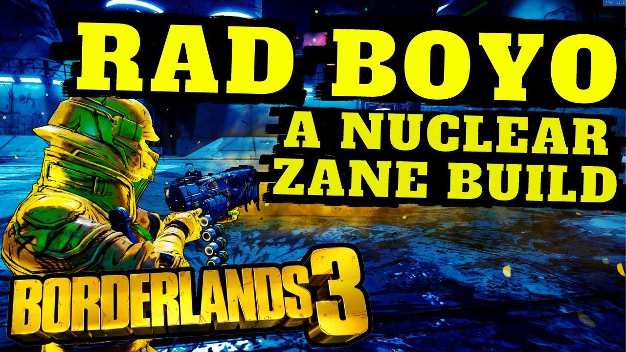 RAD BOYO IS BACK! Nuclear Zane Build LVL 60 Borderlands 3 *TORGUE INTENSIFIES* thumbnail