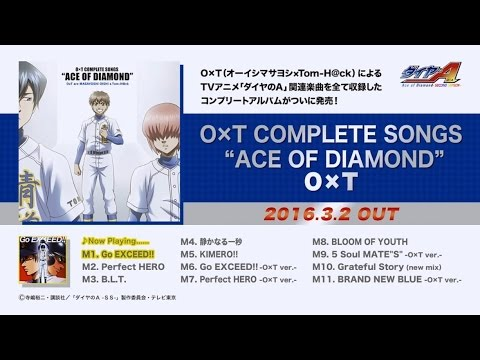 """O×T COMPLETE SONGS """"ACE OF DIAMOND""""視聴動画"""