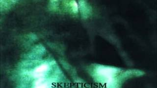 Watch Skepticism Chorale video