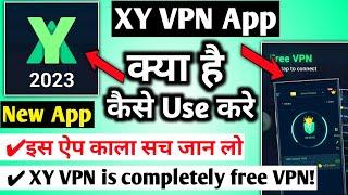xy vpn |xy vpn kaise chalaye |how to use xy vpn|xy vpn app kaise use kare|xy vpn app kaise chalaye screenshot 3