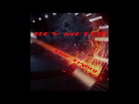 Rev Meter - Die Trying