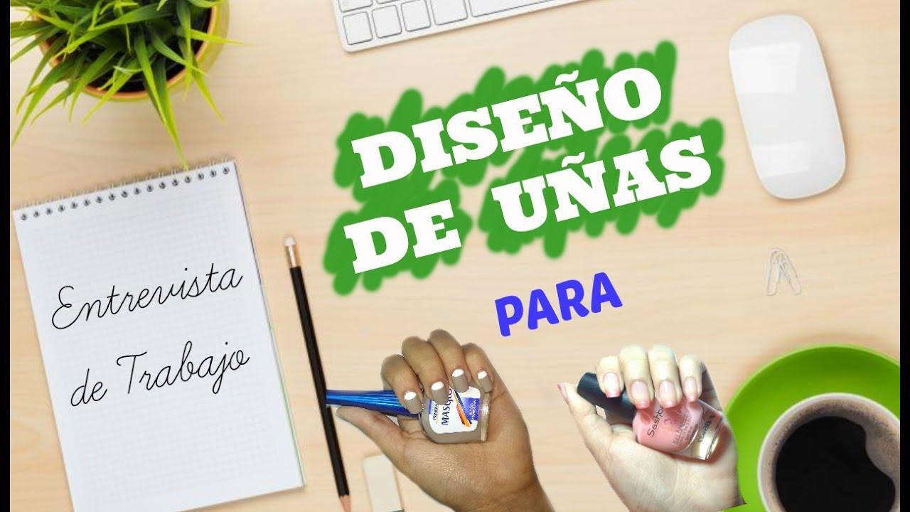Diseño de uñas para entrevista de trabajo ❤👩 - YouTube
