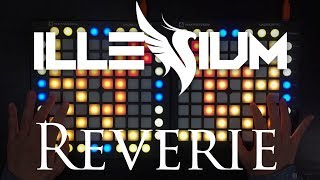 [1.84 MB] Illenium - Reverie (ft. King Deco) / Dual Launchpad Cover