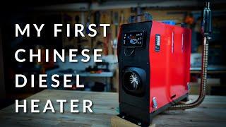 My First Chinese Diesel Heater