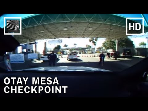 U.S. Customs and Border Protection Otay Mesa Checkpoint
