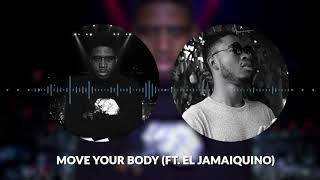 1NOnlyAce - Move Your Body Ft  El Jamaiquino (Official Audio) May 2018