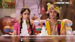 ||Radha Krishna Flute | राधाकृष्ण | Star Bharat best flute ringtone 2019 || Ringtone Tube ||