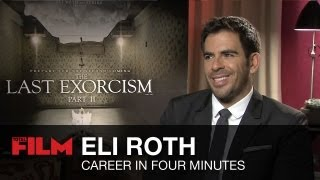 Eli Roth: Career In Four Minutes