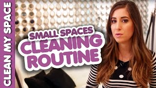 Small Spaces: Cleaning Routine! (Clean My Space)