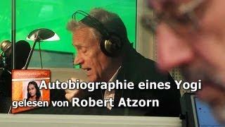 Autobiographie eines Yogi - gelesen von Robert Atzorn
