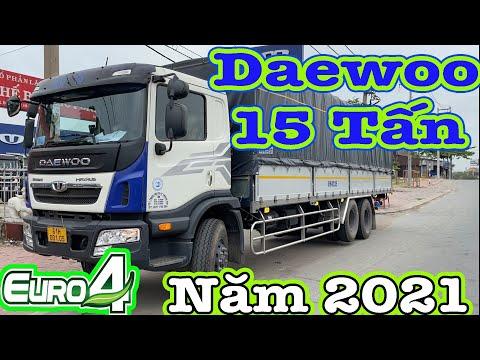 Xe Tải Daewoo HU8AA 15 Tấn Phiên Bản Mới Năm 2021 | Bàn Giao Daewoo 2021 | Phan Phú Oto.