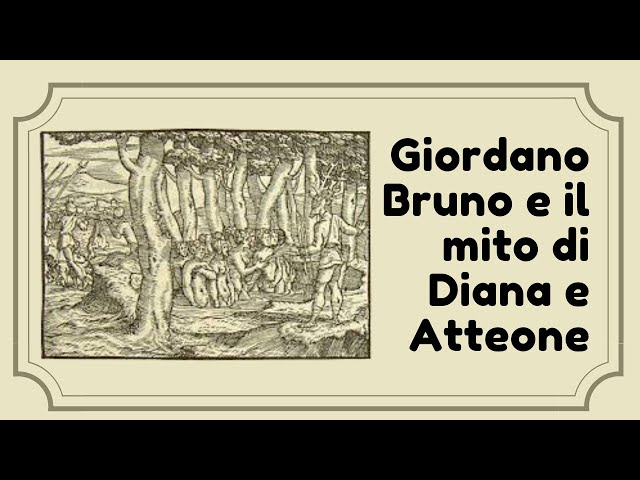 Giordano Bruno e il mito di Diana e Atteone | a cura di Guido del Giudice