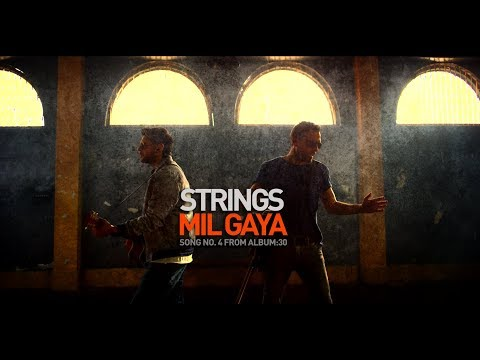 Mil Gaya | Strings | 2018 | 30 | (Official Video) | 4K
