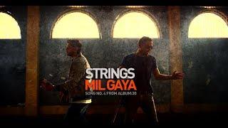 Mil Gaya | Strings | 2018 | 30 | (Official Video) | 4K