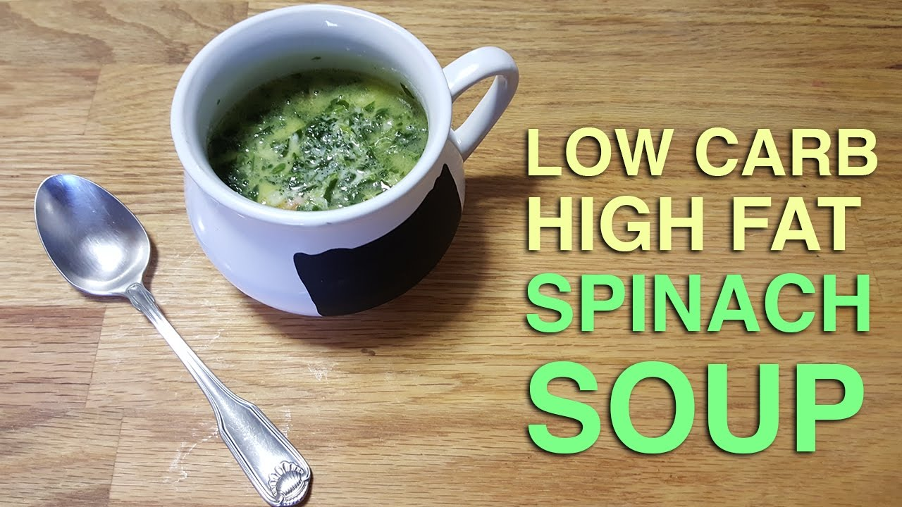 Low Carb Spinach Soup Recipe