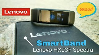 Lenovo HX03F Spectra SmartBand (India).Unboxing and Pros and  Cons