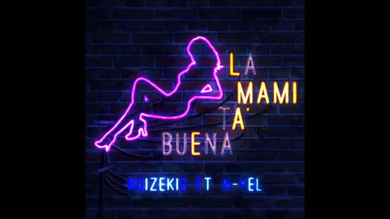 N-Yel, Noizekid - La Mami Ta Buena | Tra Tra Tra