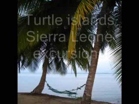 Turtle Islands Excursions, Sierra Leone