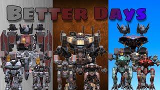 WAR ROBOTS GMV: BETTER DAYS