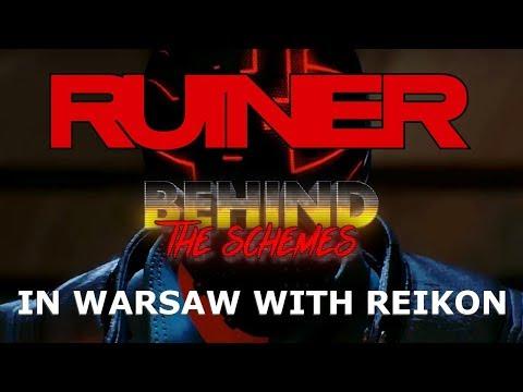 Behind the Schemes: RUINER