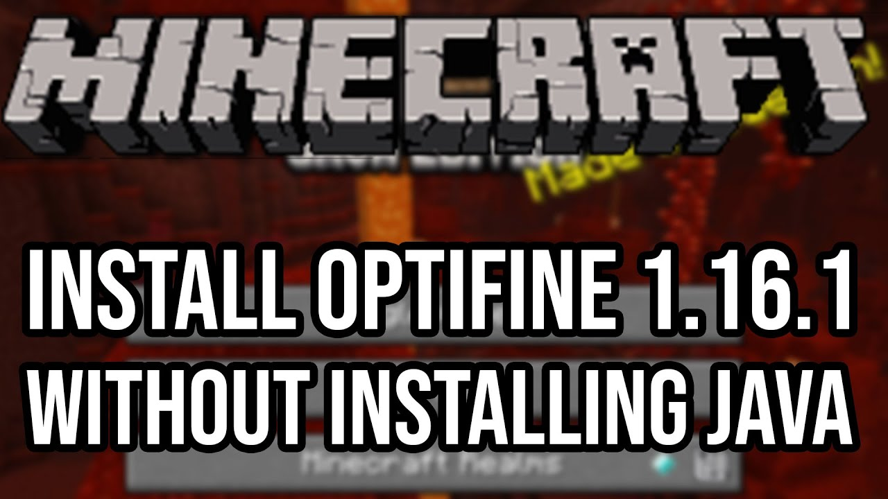 ☣️ Installing Optifine 1.16.1 without Installing Java!!