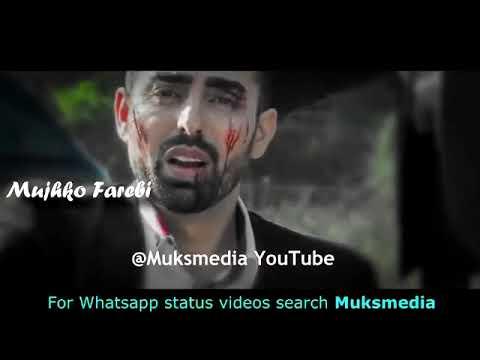 Wo Kehne Wale Mujhko Farebi Whatsapp Status Video