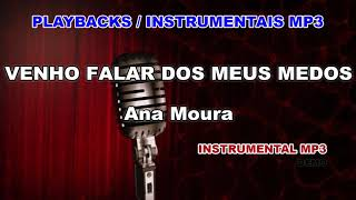 ♬ Playback / Instrumental Mp3 - VENHO FALAR DOS MEUS MEDOS - Ana Moura