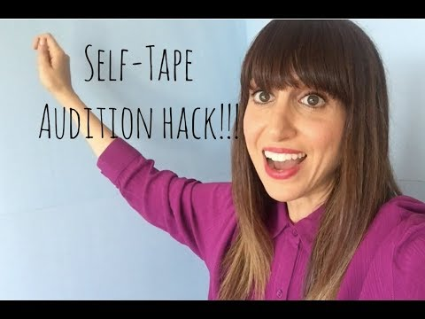 Self Tape Audition HACK