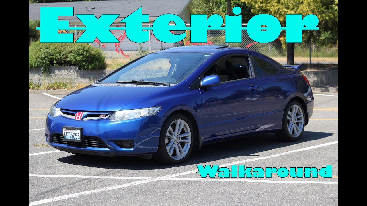 2007 honda civic si walkaround part 1 of 2 exterior 8th gen youtube. Black Bedroom Furniture Sets. Home Design Ideas