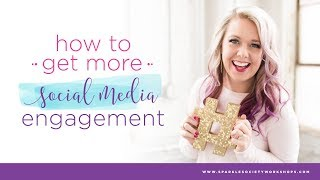 My Top Tip for Getting More Social Media Engagement!